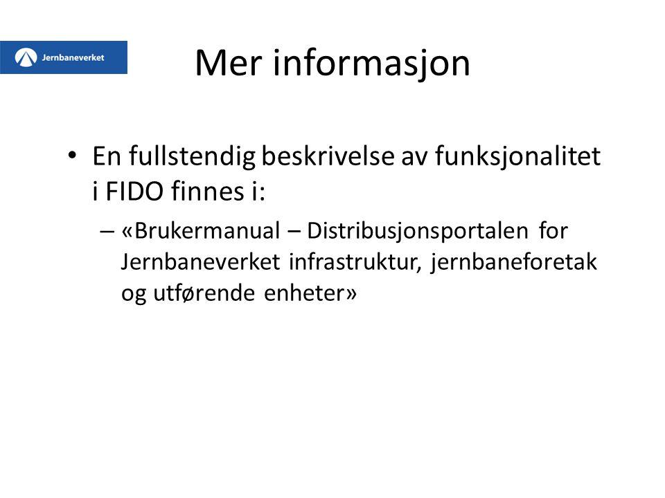 Mer informasjon En fullstendig beskrivelse av funksjonalitet i FIDO finnes i: