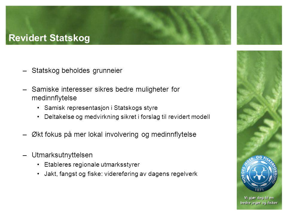 Revidert Statskog Statskog beholdes grunneier