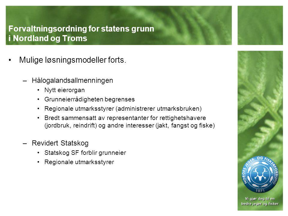 Forvaltningsordning for statens grunn i Nordland og Troms