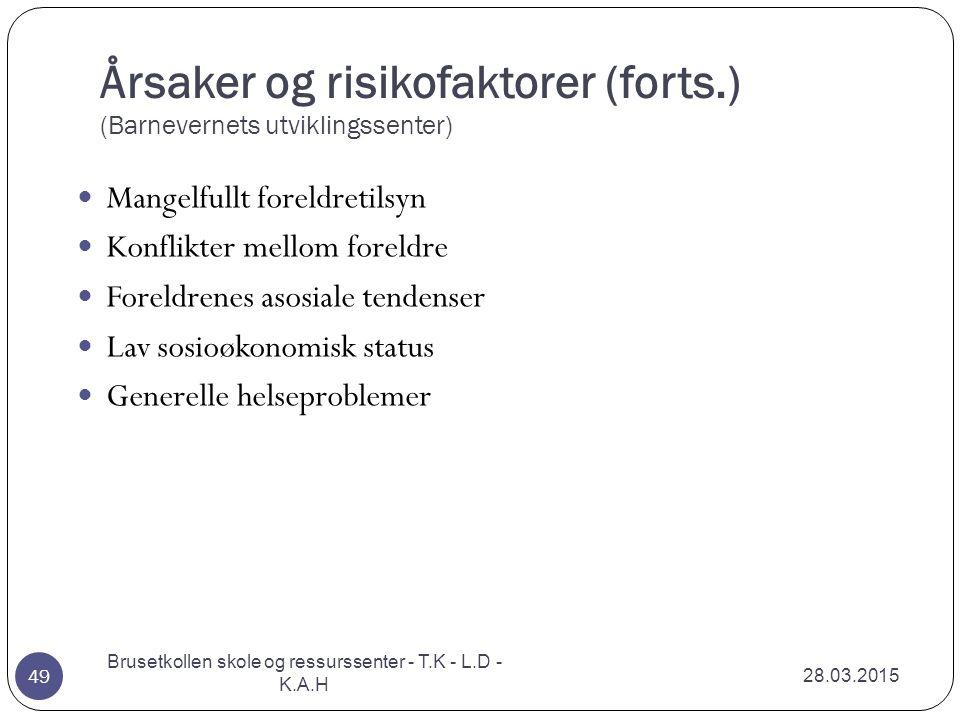 Årsaker og risikofaktorer (forts.) (Barnevernets utviklingssenter)