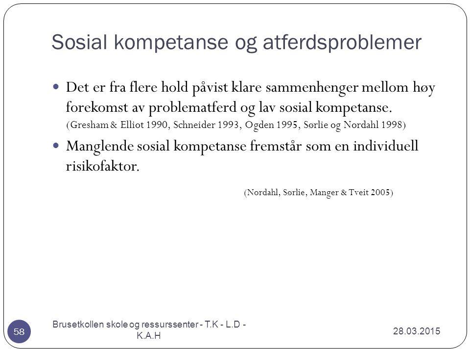 Sosial kompetanse og atferdsproblemer