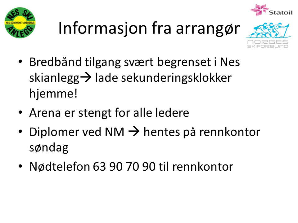 Informasjon fra arrangør