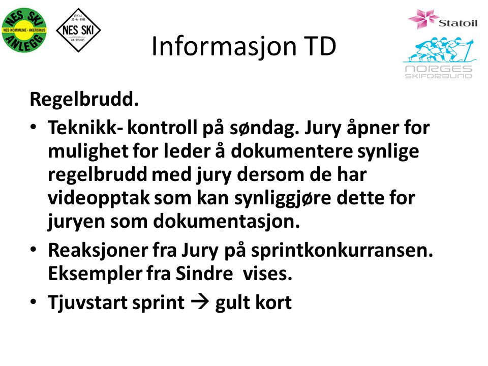 Informasjon TD Regelbrudd.