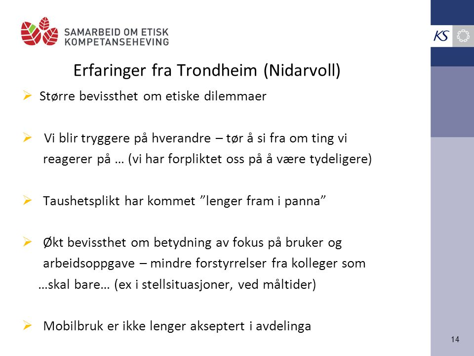 Erfaringer fra Trondheim (Nidarvoll)