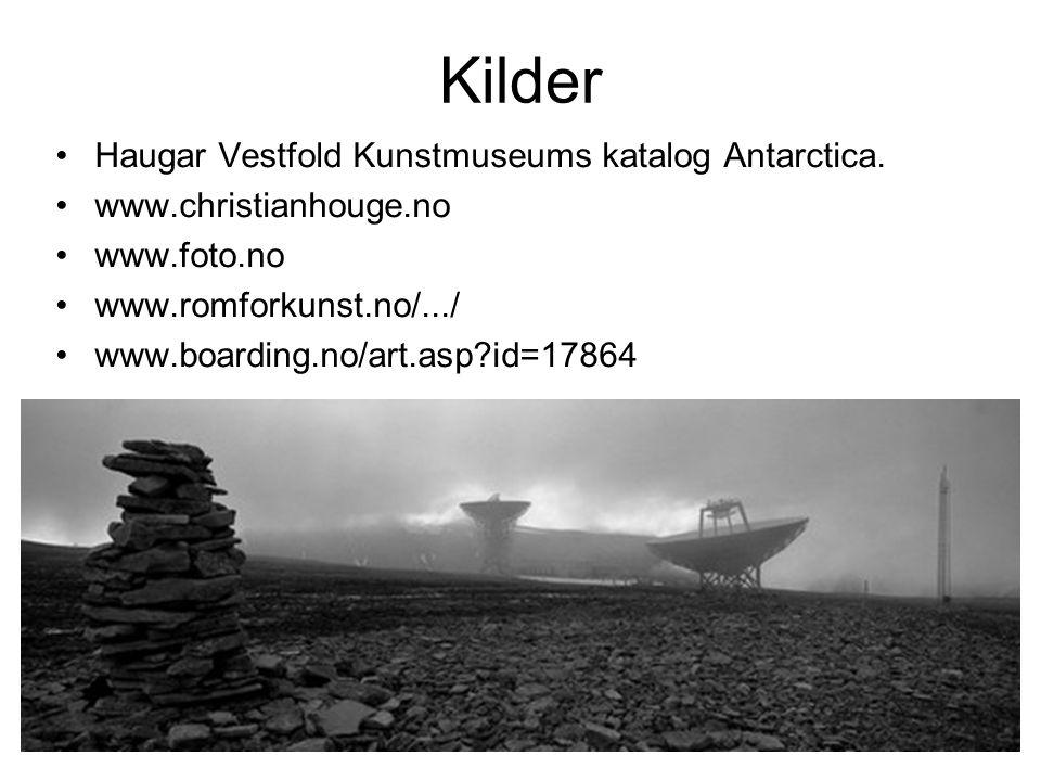 Kilder Haugar Vestfold Kunstmuseums katalog Antarctica.