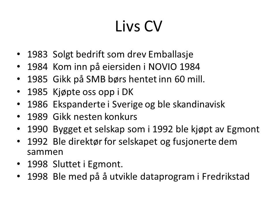 Livs CV 1983 Solgt bedrift som drev Emballasje