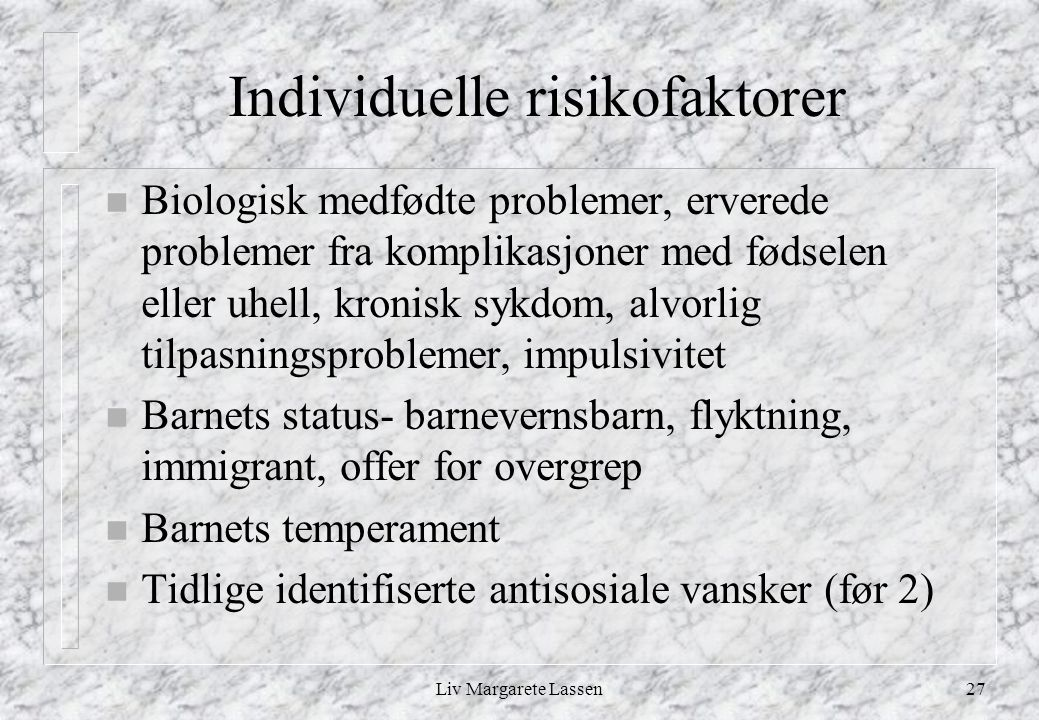 Individuelle risikofaktorer