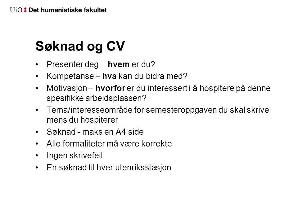 Søknad og CV Presenter deg – hvem er du