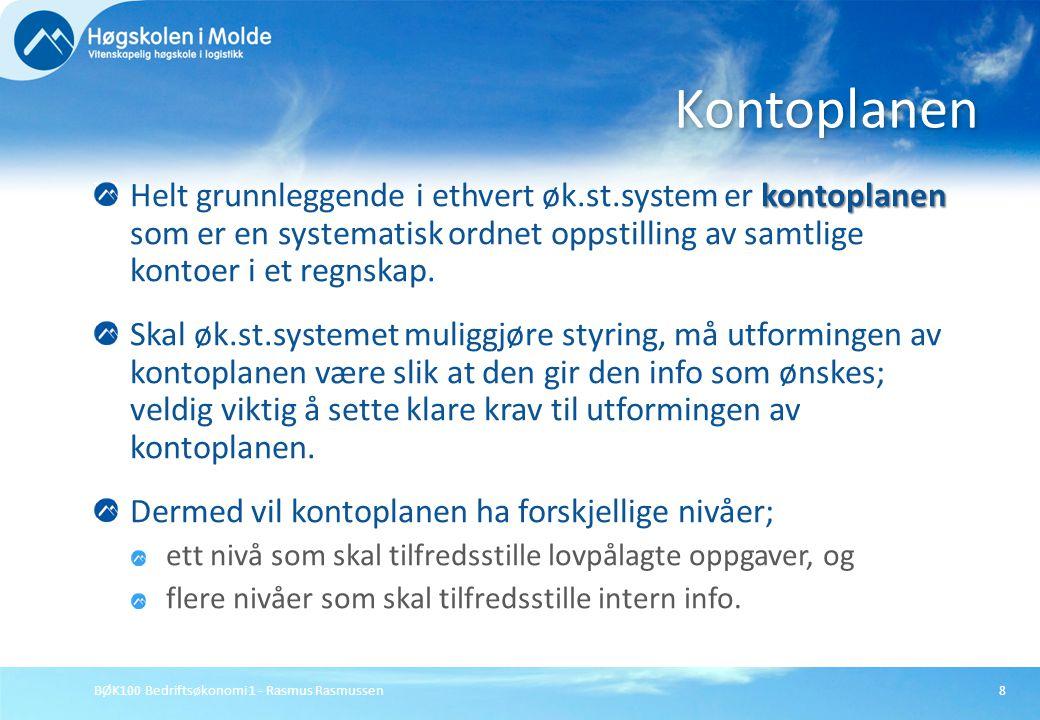 Kontoplanen Helt grunnleggende i ethvert øk.st.system er kontoplanen som er en systematisk ordnet oppstilling av samtlige kontoer i et regnskap.