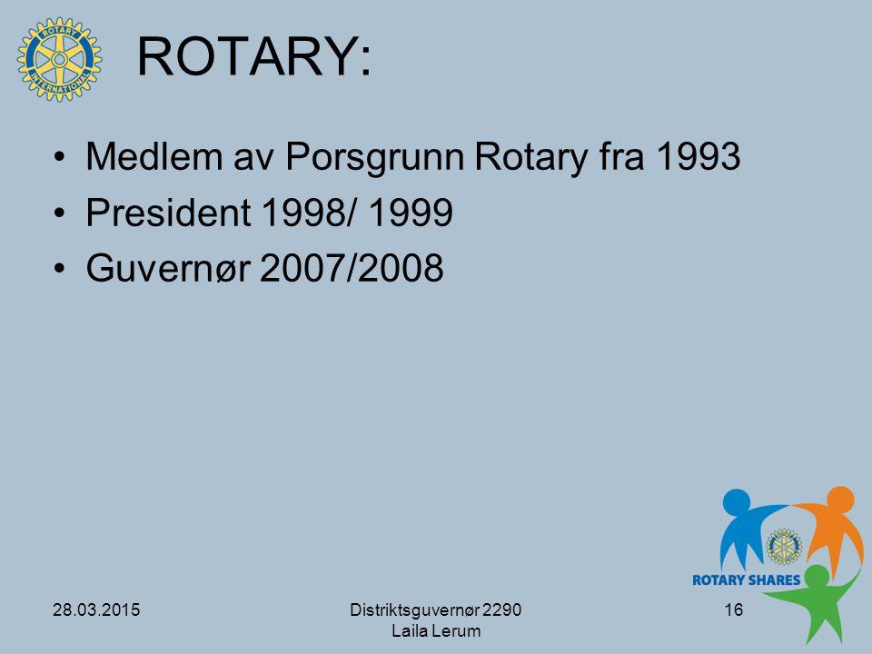 ROTARY: Medlem av Porsgrunn Rotary fra 1993 President 1998/ 1999
