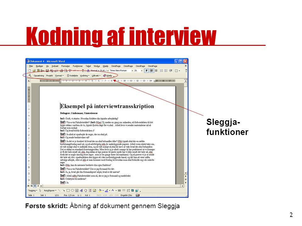 Kodning af interview Sleggja-funktioner