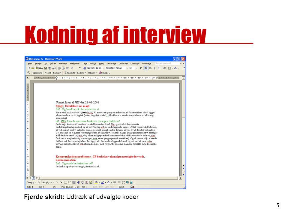 Kodning af interview Fjerde skridt: Udtræk af udvalgte koder