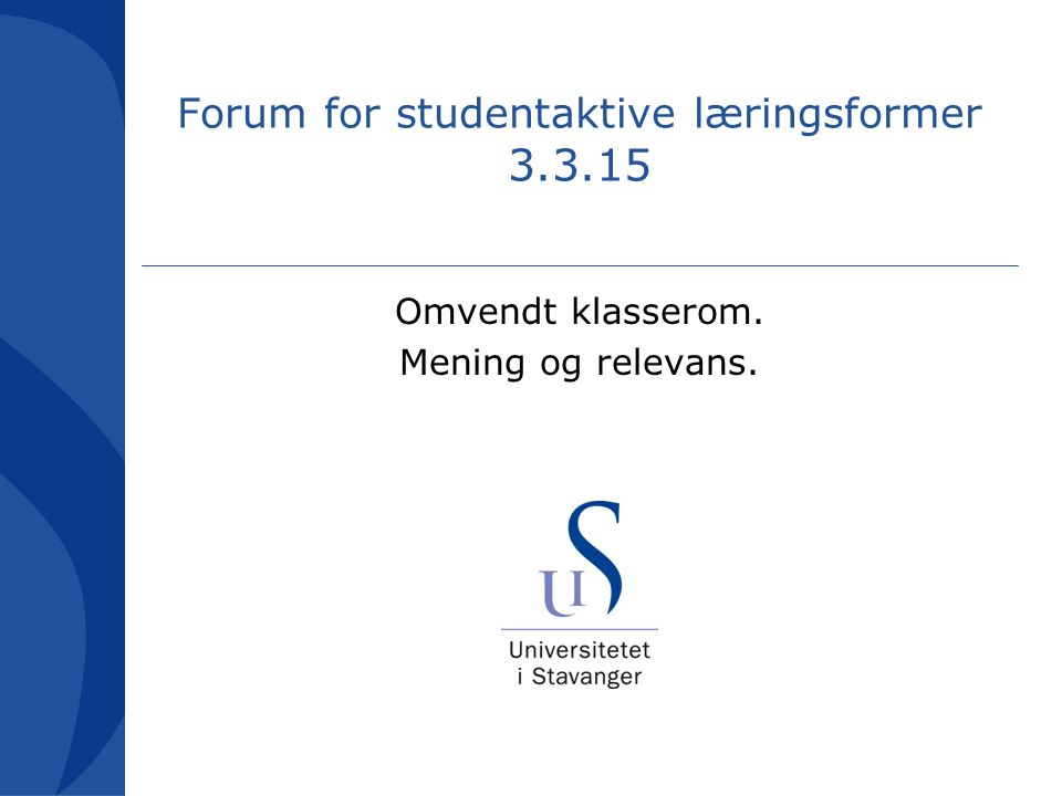 Forum for studentaktive læringsformer 3.3.15