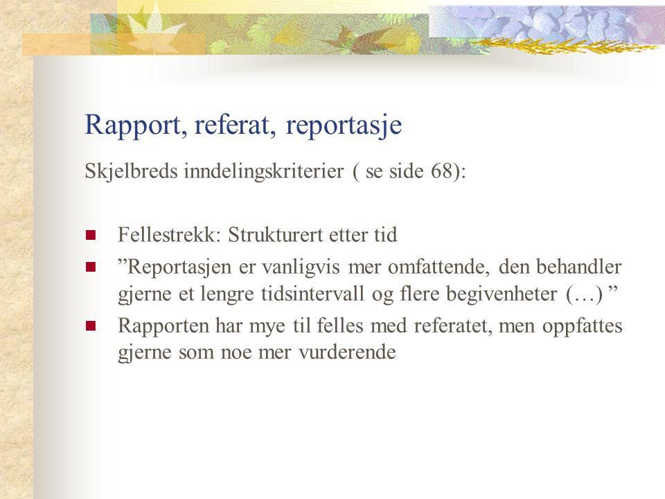Rapport, referat, reportasje
