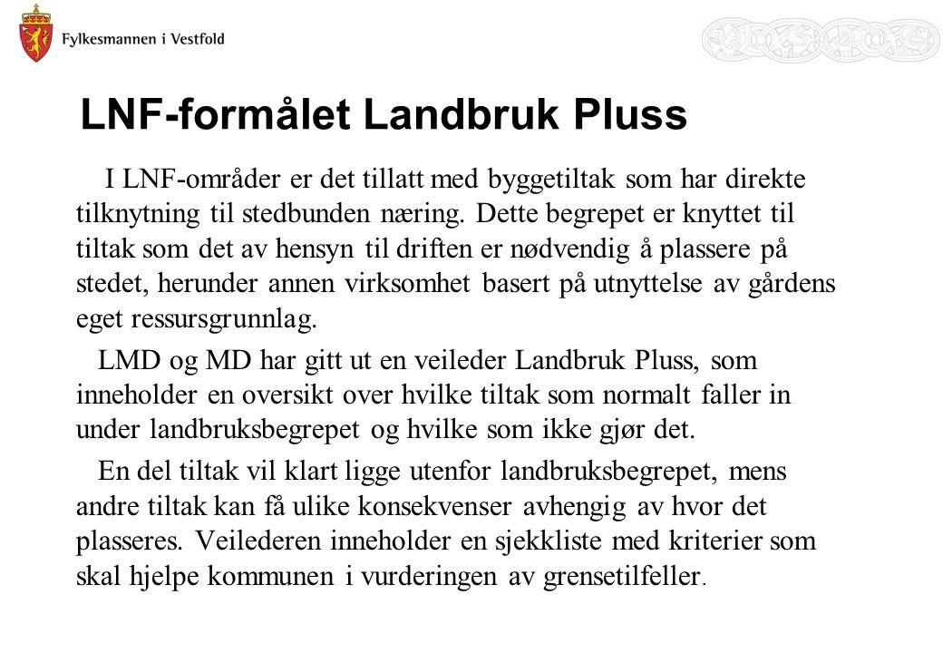 LNF-formålet Landbruk Pluss