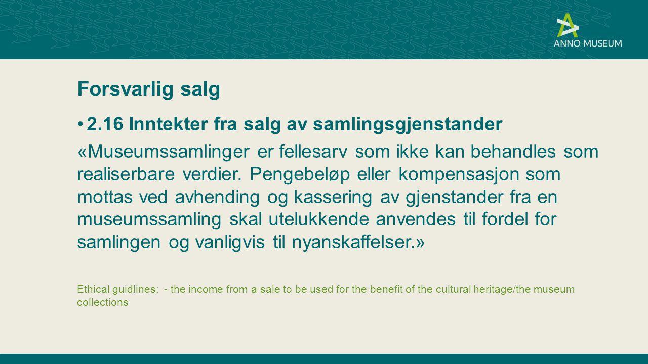 Forsvarlig salg 2.16 Inntekter fra salg av samlingsgjenstander