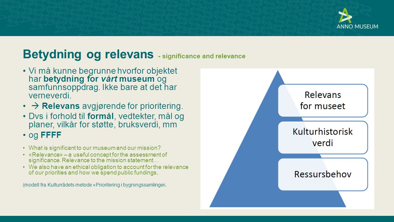 Betydning og relevans - significance and relevance