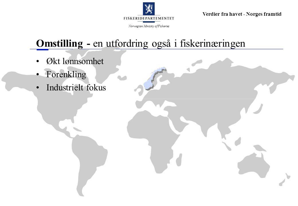 Omstilling - en utfordring også i fiskerinæringen