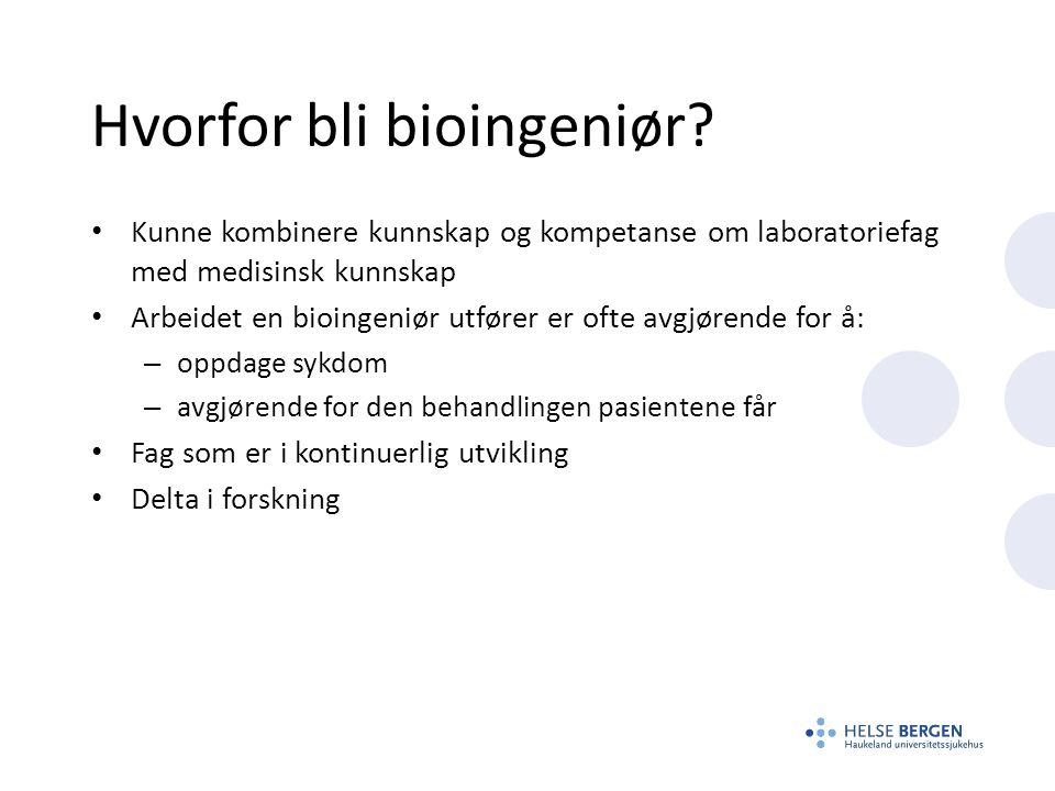 Hvorfor bli bioingeniør