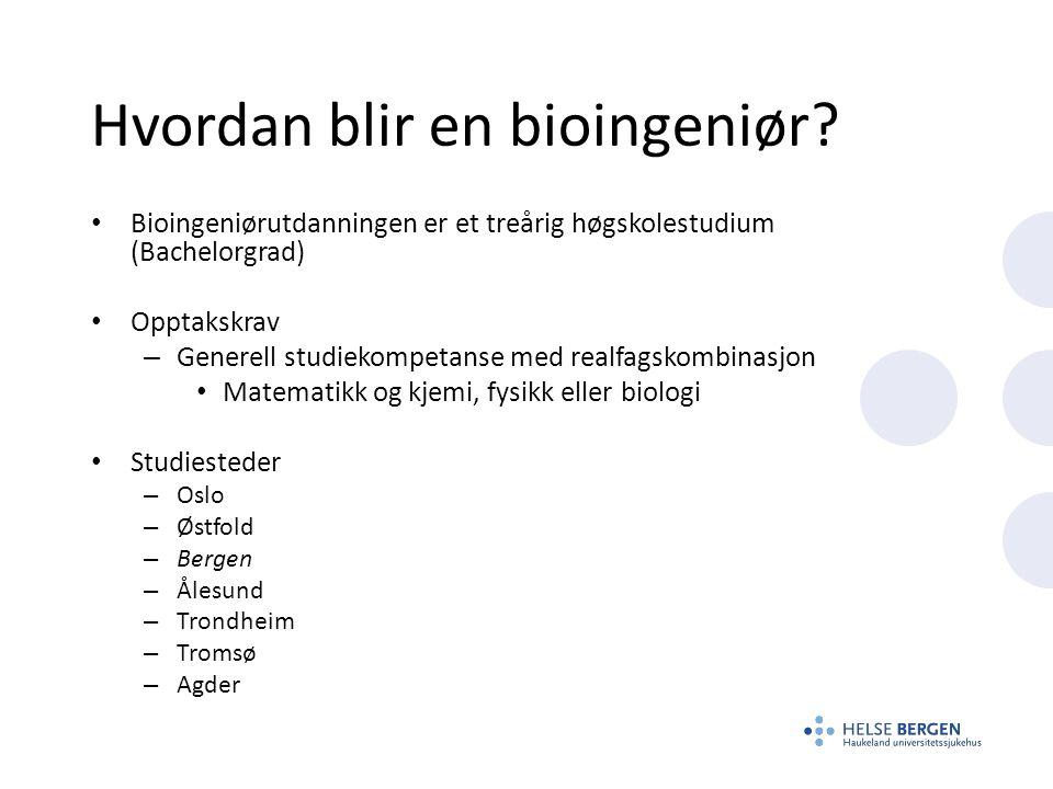 Hvordan blir en bioingeniør