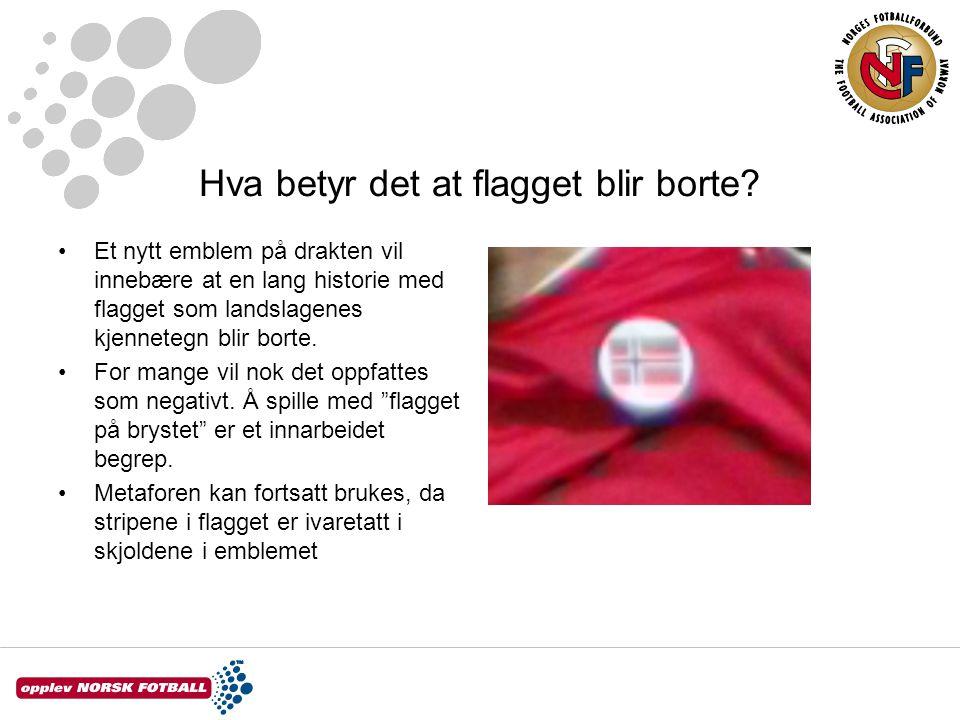 Hva betyr det at flagget blir borte