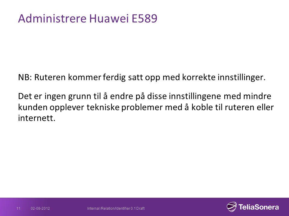Administrere Huawei E589