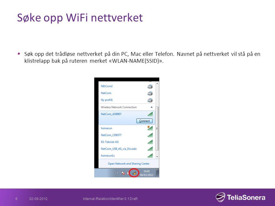 Søke opp WiFi nettverket