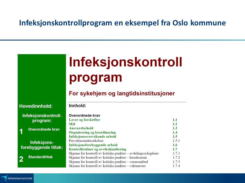 Infeksjonskontrollprogram en eksempel fra Oslo kommune