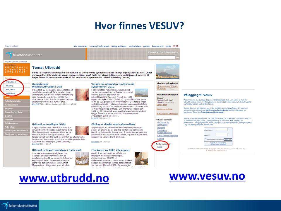 Hvor finnes VESUV www.vesuv.no www.utbrudd.no 47