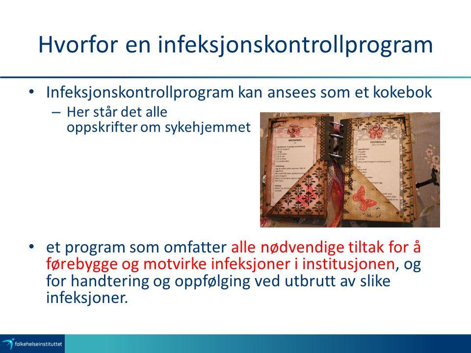 Hvorfor en infeksjonskontrollprogram