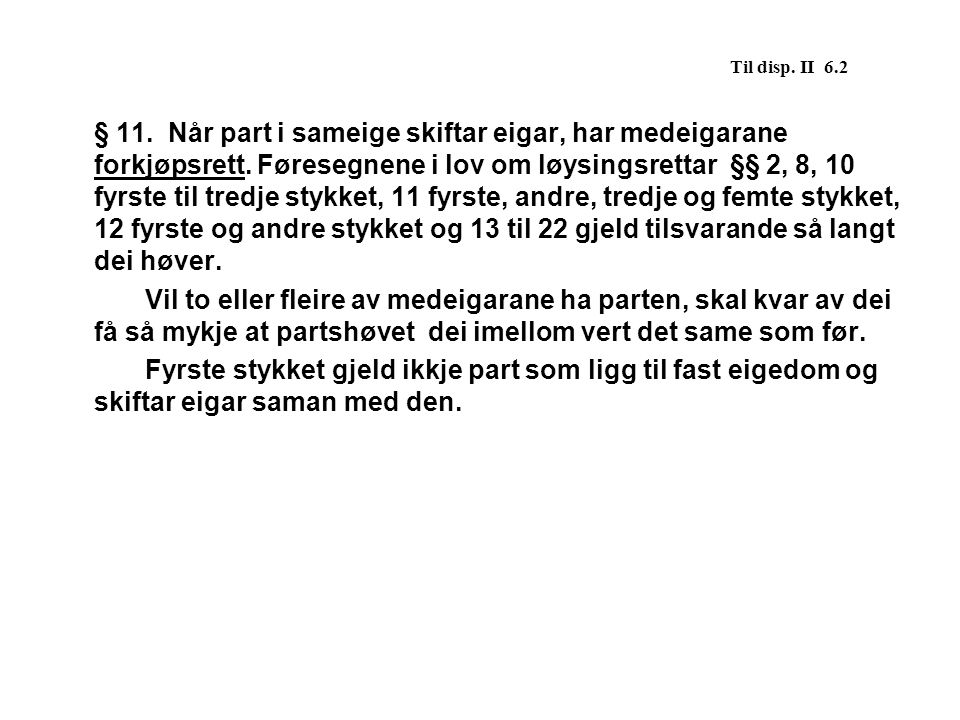 Til disp. II 6.2