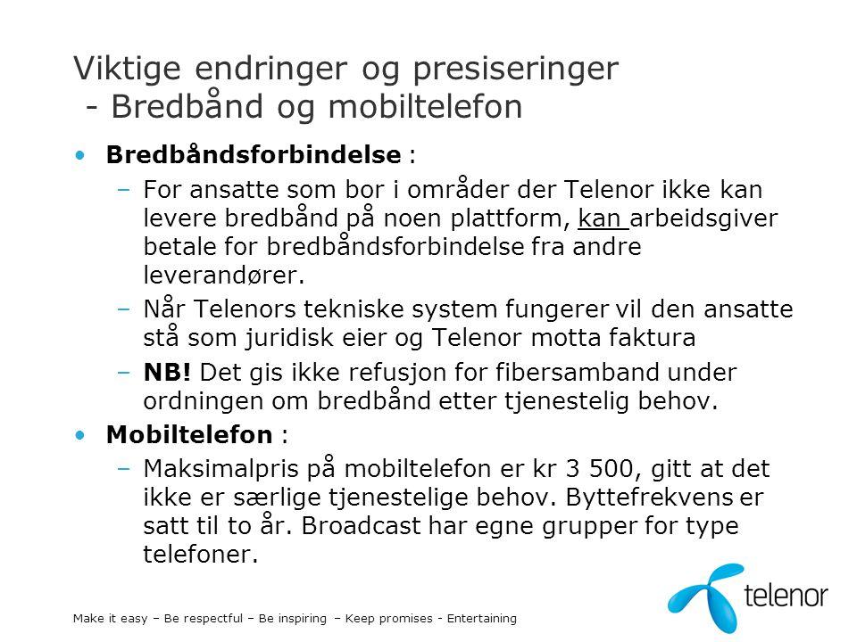 Viktige endringer og presiseringer - Bredbånd og mobiltelefon