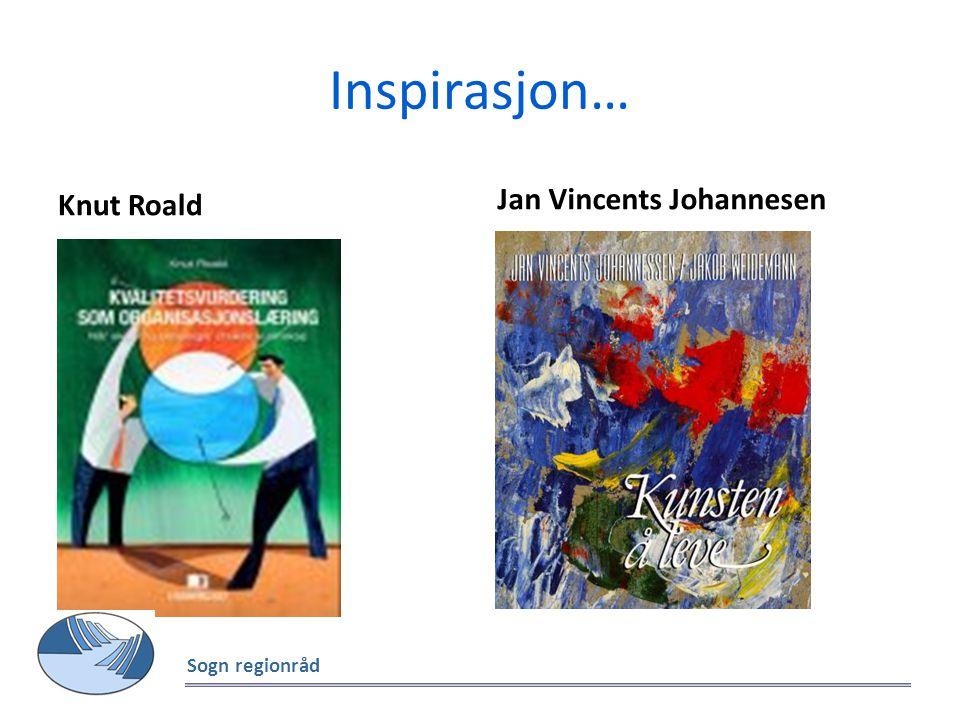 Inspirasjon… Knut Roald Jan Vincents Johannesen Sogn regionråd