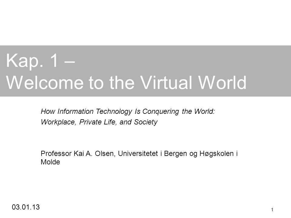 Kap. 1 – Welcome to the Virtual World