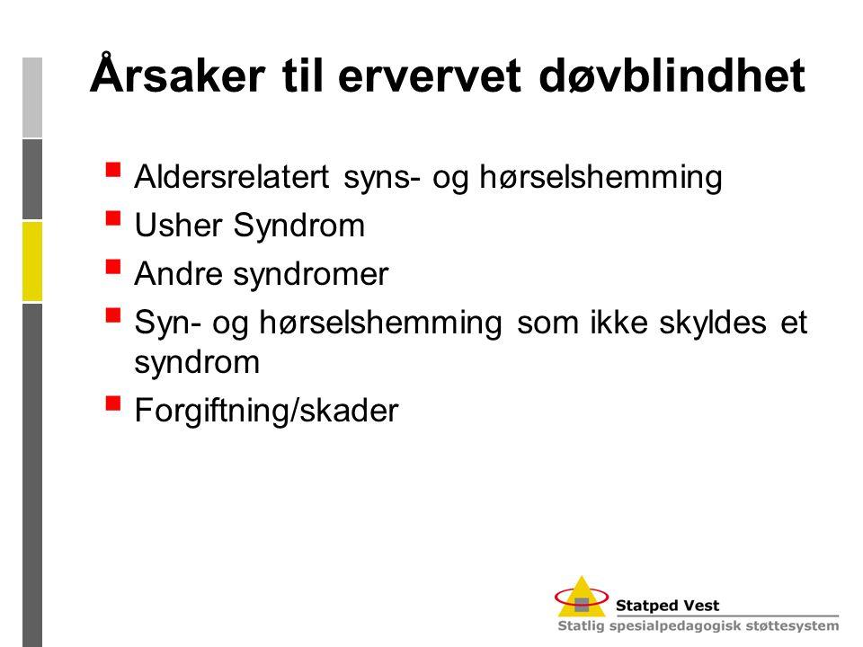 Årsaker til ervervet døvblindhet