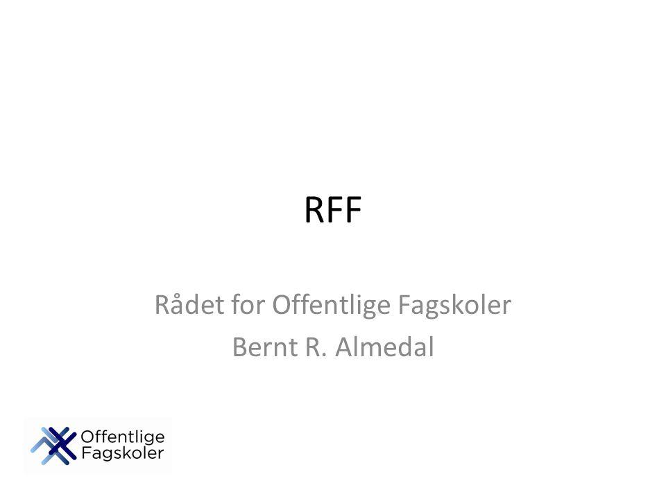 Rådet for Offentlige Fagskoler Bernt R. Almedal