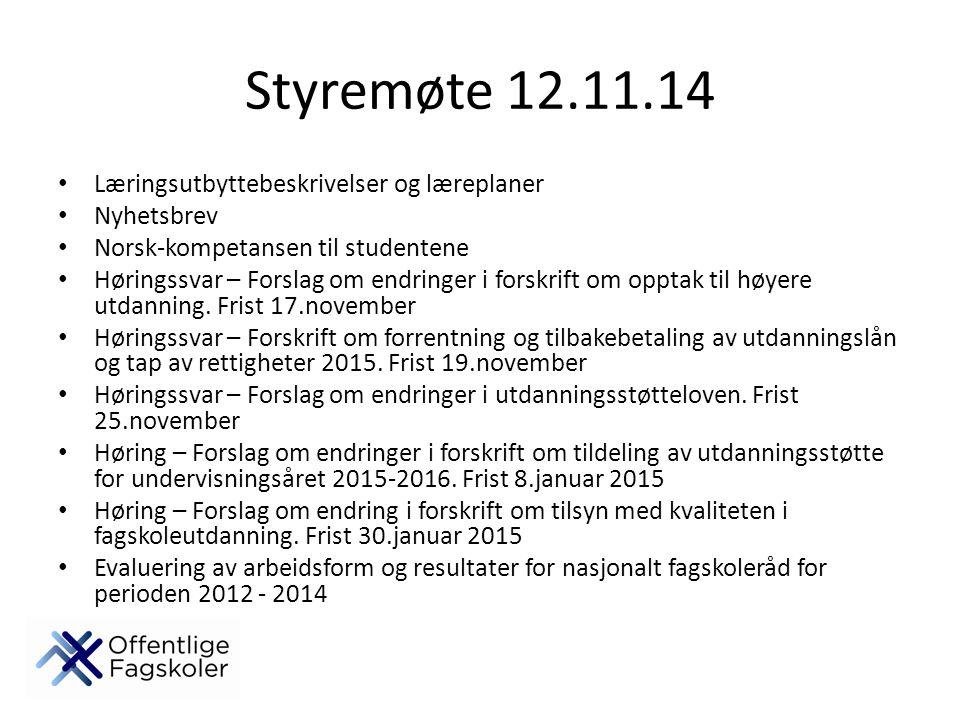 Styremøte 12.11.14 Læringsutbyttebeskrivelser og læreplaner Nyhetsbrev