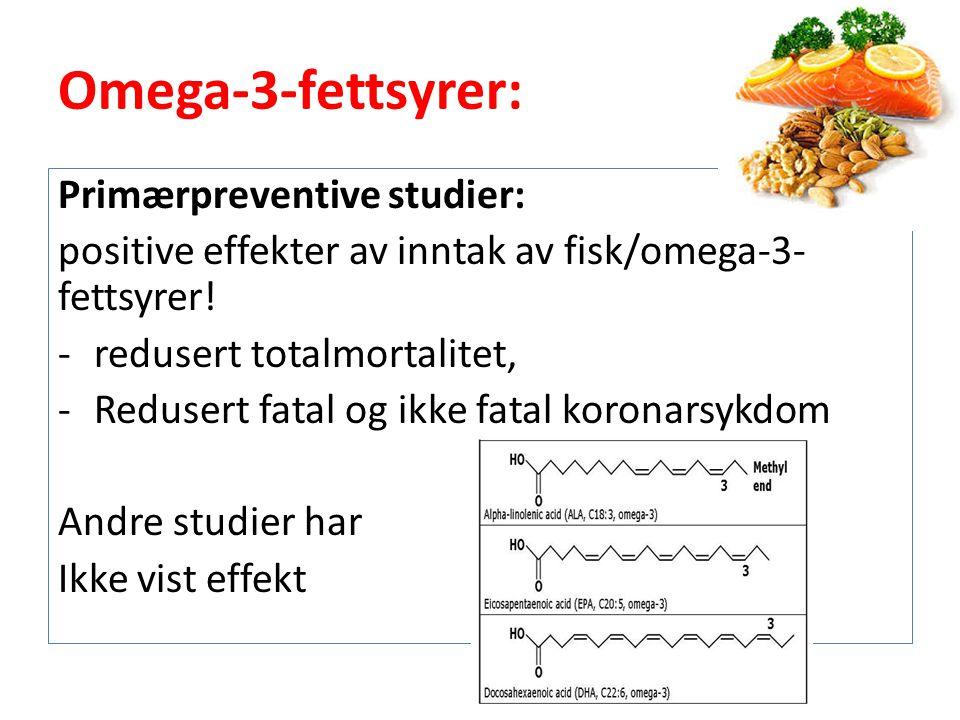 Omega-3-fettsyrer: Primærpreventive studier: