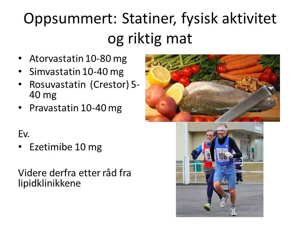 Oppsummert: Statiner, fysisk aktivitet og riktig mat