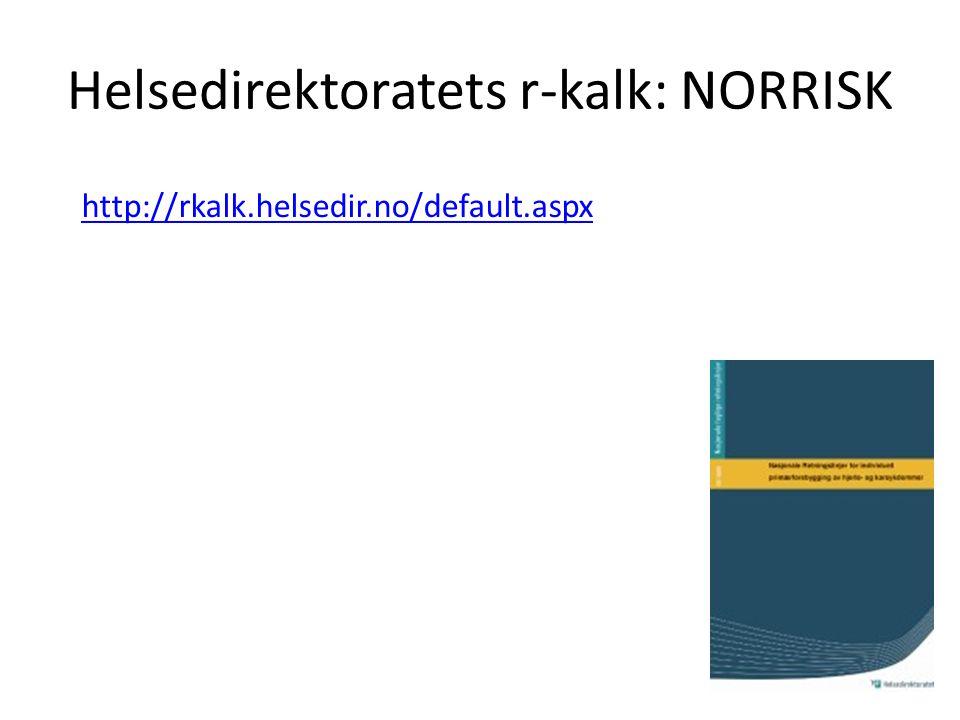 Helsedirektoratets r-kalk: NORRISK