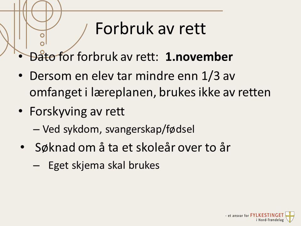 Forbruk av rett Dato for forbruk av rett: 1.november