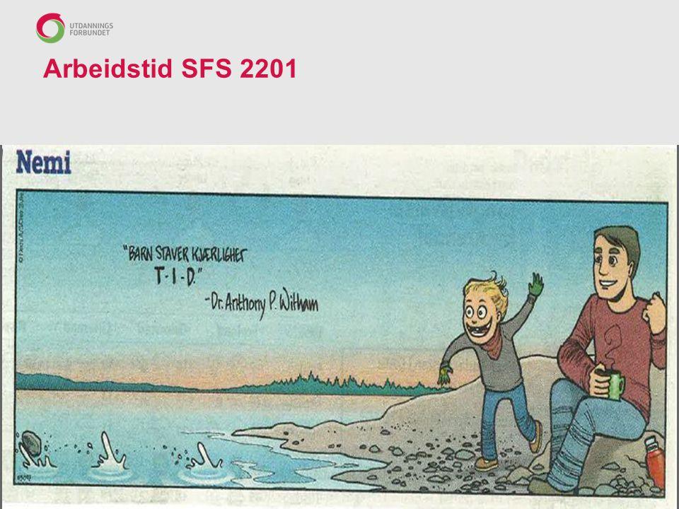 Arbeidstid SFS 2201