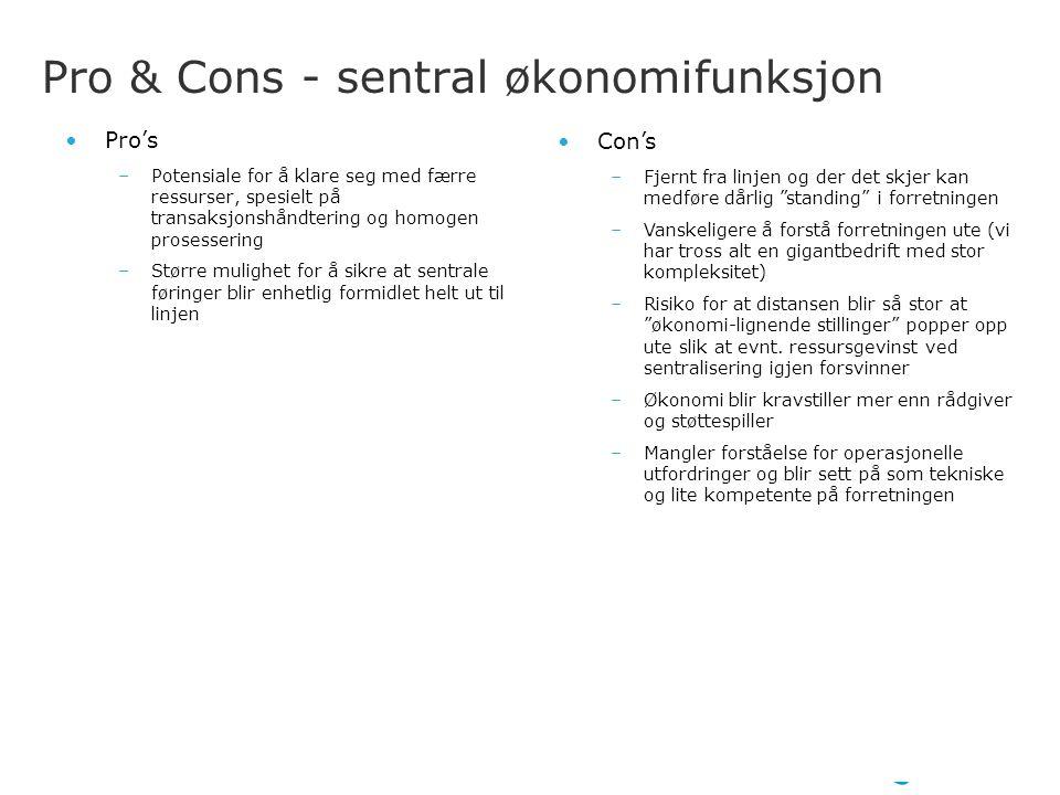 Pro & Cons - sentral økonomifunksjon