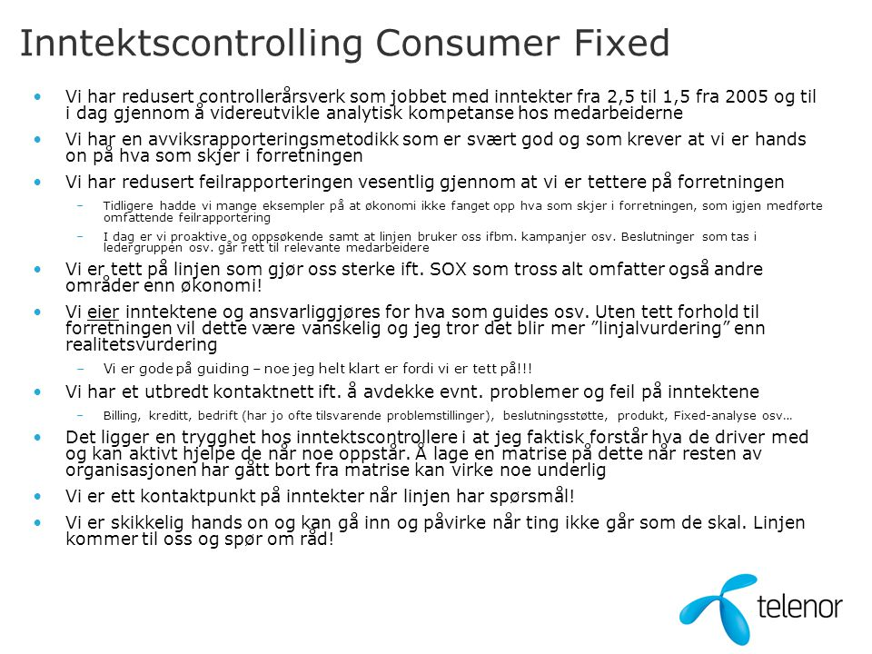 Inntektscontrolling Consumer Fixed