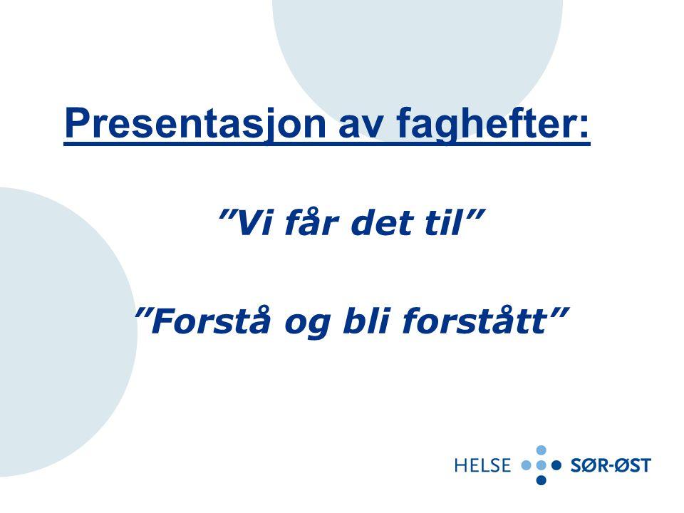 Presentasjon av faghefter: