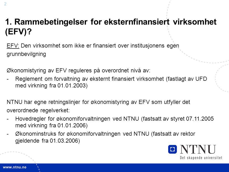 1. Rammebetingelser for eksternfinansiert virksomhet (EFV)