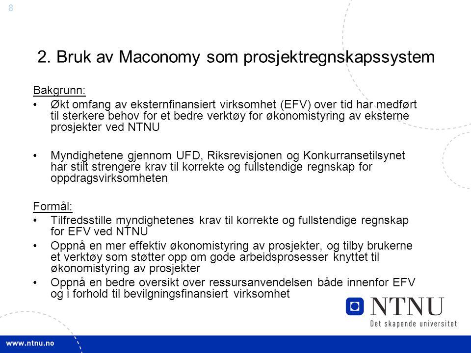 2. Bruk av Maconomy som prosjektregnskapssystem