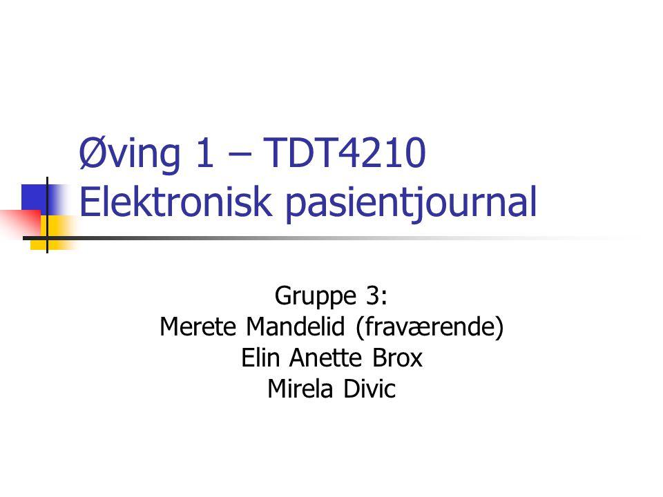 Øving 1 – TDT4210 Elektronisk pasientjournal