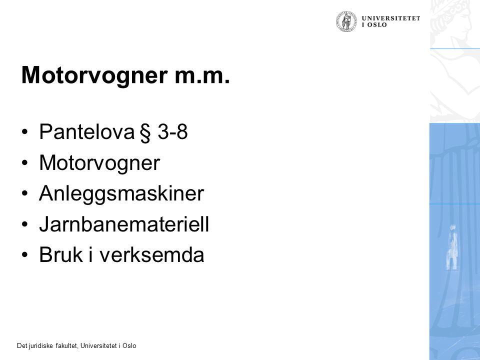 Motorvogner m.m. Pantelova § 3-8 Motorvogner Anleggsmaskiner