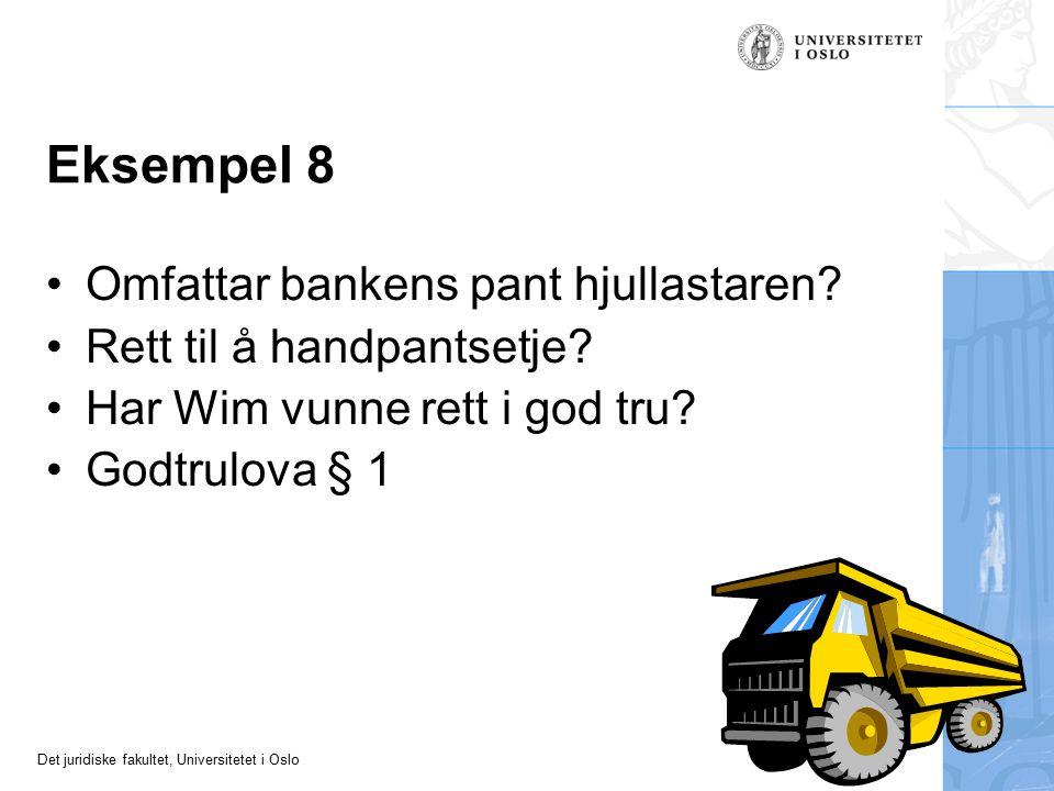 Eksempel 8 Omfattar bankens pant hjullastaren